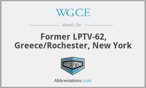 WGCE - Former LPTV-62, Greece/Rochester, New York