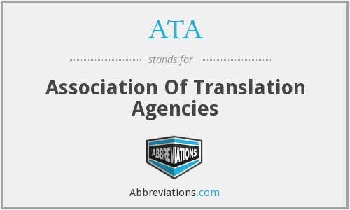 ATA - Association Of Translation Agencies
