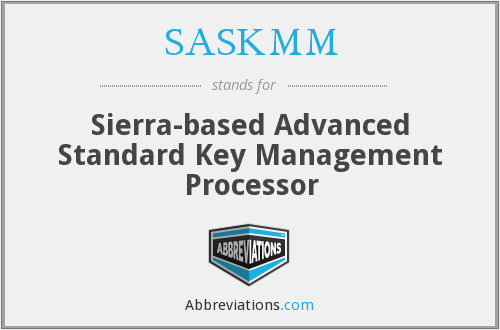 What does SASKMM stand for?