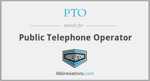 PTO - Public Telephone Operator