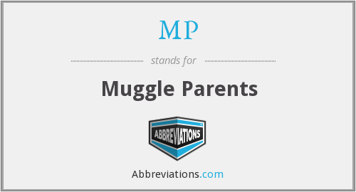 MP - Muggle Parents