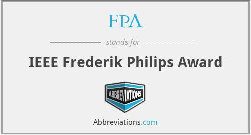 FPA - IEEE Frederik Philips Award