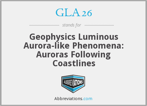 GLA26 - Geophysics Luminous Aurora-like Phenomena: Auroras Following Coastlines