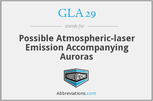 GLA29 - Possible Atmospheric-laser Emission Accompanying Auroras