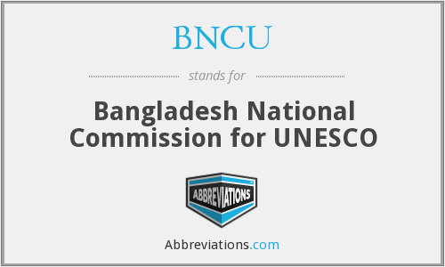BNCU - Bangladesh National Commission for UNESCO