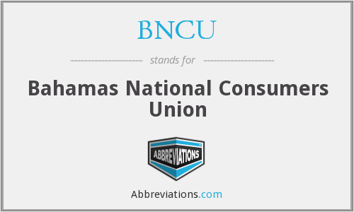 BNCU - Bahamas National Consumers Union
