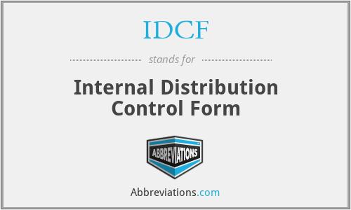IDCF - Internal Distribution Control Form