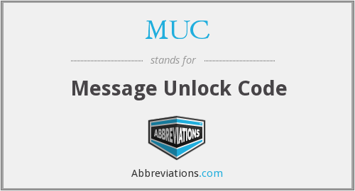 MUC - Message Unlock Code