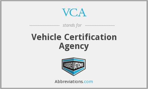 VCA - Vehicle Certification Agency