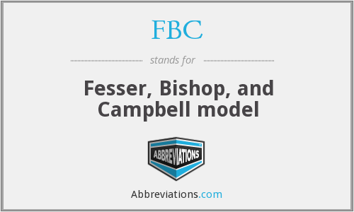 FBC - Fesser, Bishop, and Campbell model