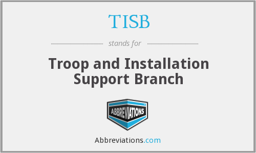 TISB - Troop and Installation Support Branch
