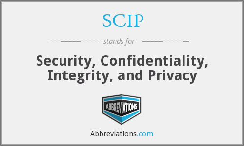 SCIP - Security, Confidentiality, Integrity, and Privacy