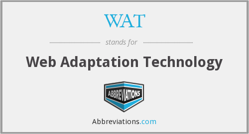 WAT - Web Adaptation Technology