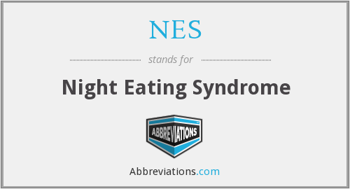 NES - Night Eating Syndrome