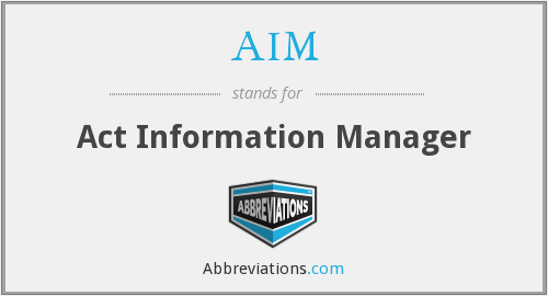 AIM - Act Information Manager