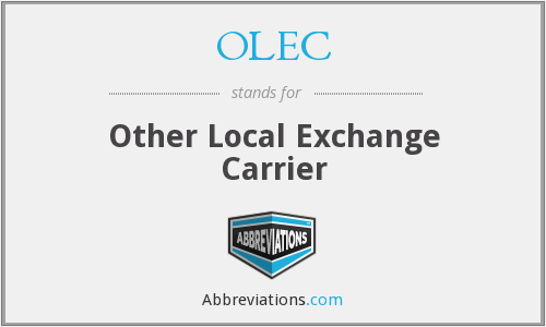 OLEC - Other Local Exchange Carrier