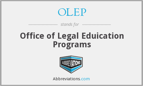OLEP - Office of Legal Eduication Programs