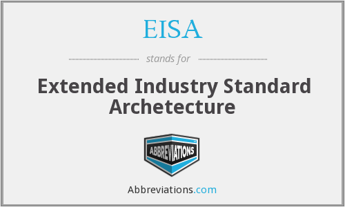 EISA - Extended Industry Standard Archetecture