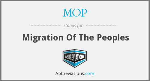 MOP - Migration Of The Peoples