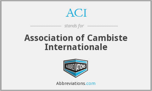 ACI - Association of Cambiste Internationale