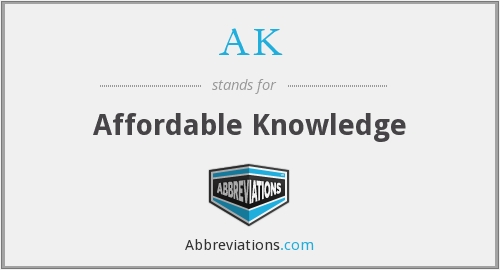 AK - Affordable Knowledge