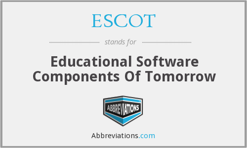 ESCOT - Educational Software Components Of Tomorrow