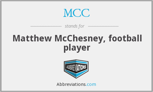MCC - Matthew McChesney, football player
