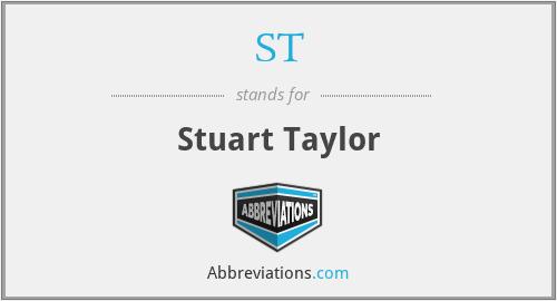 ST - Stuart Taylor