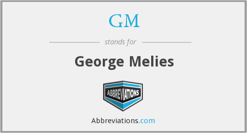 GM - George Melies