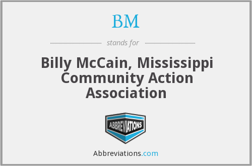 BM - Billy McCain, Mississippi Community Action Association