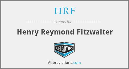 HRF - Henry Reymond Fitzwalter