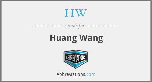 HW - Huang Wang