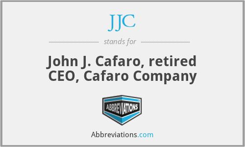 JJC - John J. Cafaro, retired CEO, Cafaro Company