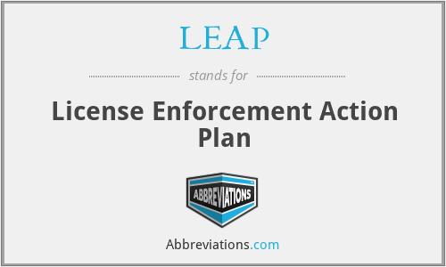 LEAP - License Enforcement Action Plan