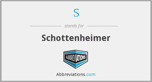 S - Schottenheimer