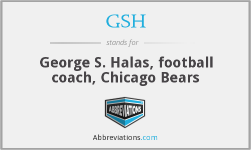 GSH - George S. Halas, football coach, Chicago Bears