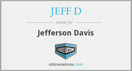 What does JEFF D stand for?