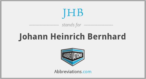 JHB - Johann Heinrich Bernhard