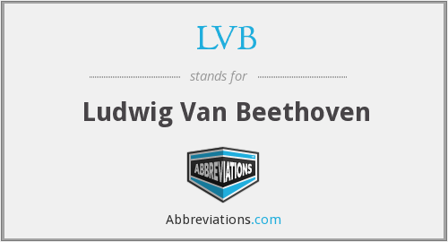 LVB - Ludwig Van Beethoven