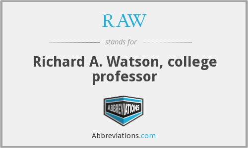 RAW - Richard A. Watson, college professor