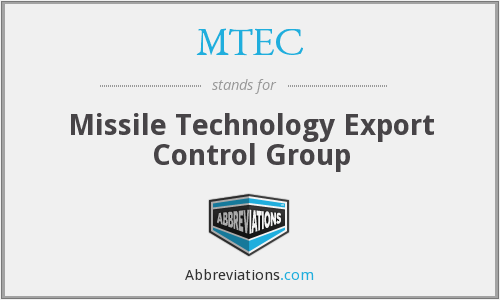 MTEC - Missile Technology Export Control Group