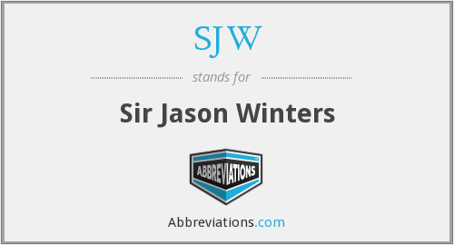 SJW - Sir Jason Winters