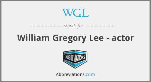 WGL - William Gregory Lee - actor