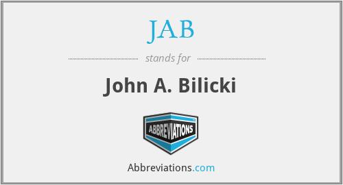 JAB - John A. Bilicki