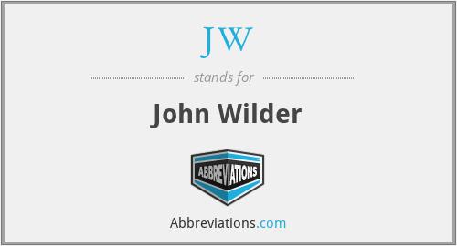JW - John Wilder