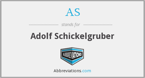 AS - Adolf Schickelgruber