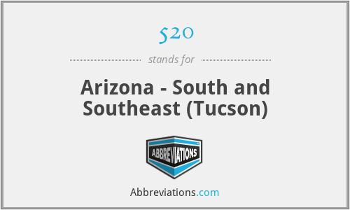 520 - Arizona - South and Southeast (Tucson)
