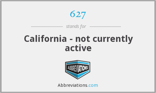 627 - California - not currently active