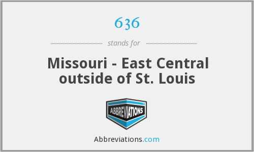 636 - Missouri - East Central outside of St. Louis