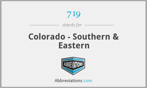 719 - Colorado - Southern & Eastern